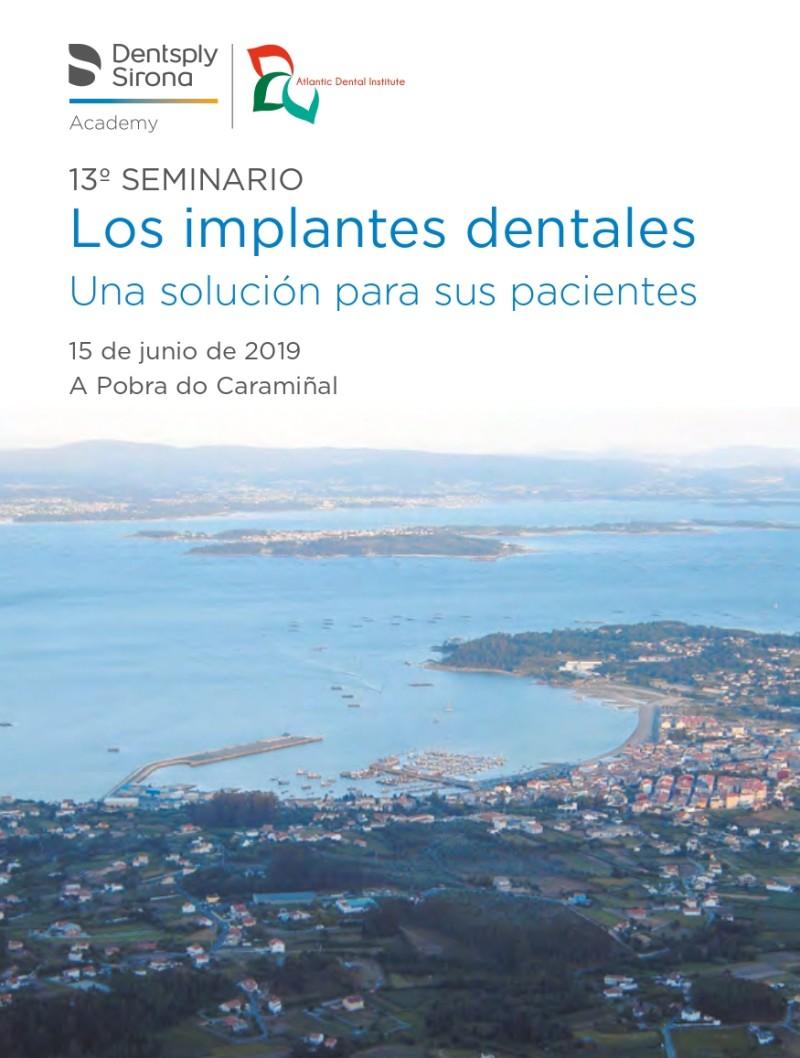 13º Seminario Los Implantes Dentales Una Solución Para Sus